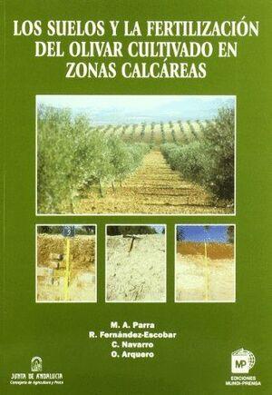 LOS SUELOS Y LA FERTILIZACIÓN DEL OLIVAR EN ZONAS CALCÁREAS