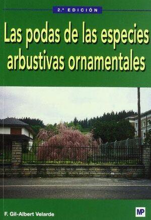 LAS PODAS DE LAS ESPECIES ARBUSTIVAS ORNAMENTALES