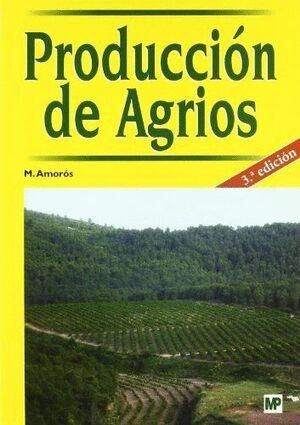PRODUCCIÓN DE AGRIOS