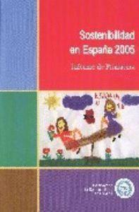 SOSTENIBILIDAD EN ESPAÑA 2005: INFORME DE PRIMAVERA