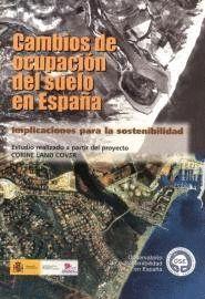 CAMBIOS DE OCUPACIÓN DEL SUELO EN ESPAÑA: IMPLICACIONES PARA LA SOSTENIBILIDAD