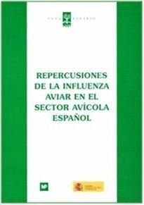 REPERCUSIONES DE LA INFLUENZA AVIAR EN EL SECTOR AVÍCOLA ESPAÑOL