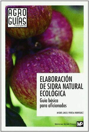 ELABORACIÓN DE SIDRA NATURAL ECOLÓGICA