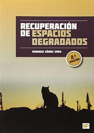 RECUPERACIÓN DE ESPACIOS DEGRADADOS