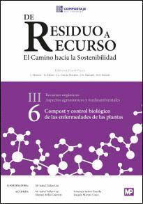 COMPOST Y CONTROL BIOLÓGICO DE LAS ENFERMEDADES DE LAS PLANTAS III. 6