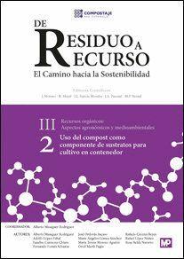USO DEL COMPOST COMO COMPONENTE DE SUSTRATOS PARA CULTIVO EN CONTENEDOR III.2