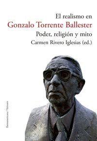 EL REALISMO EN GONZALO TORRENTE BALLESTER: PODER, RELIGIÓN Y MITO