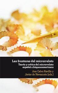 LAS FRONTERAS DEL MICRORRELATO. TEORA Y CRTICA DEL MICRORRELATO ESPAÑOL E HISP