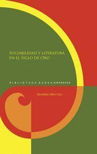 SOCIABILIDAD Y LITERATURA EN EL SIGLO DE ORO