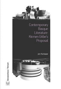 CONTEMPORARY BASQUE LITERATURE: KIRMEN URIBE´S PROPOSAL