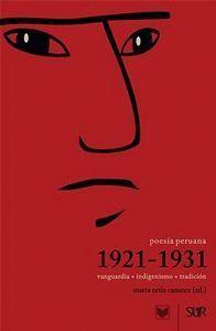 POESA PERUANA 1921-1931 VANGUARDIA + INDIGENISMO + TRADICIÓN
