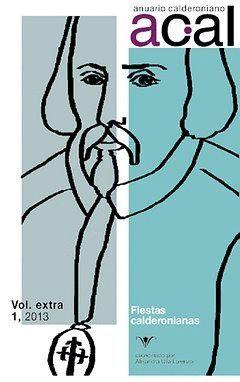 ANUARIO CALDERONIANO, EXTRA 1 FIESTAS CALDERONIANAS