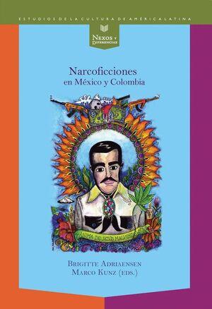 NARCOFICCIONES EN MÉXICO Y COLOMBIA