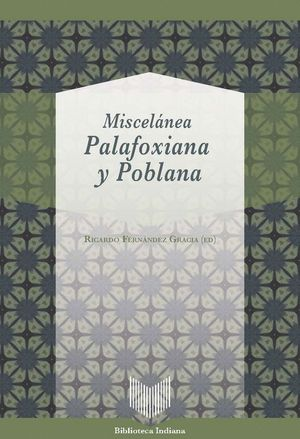 MISCELÁNEA PALAFOXIANA Y POBLANA