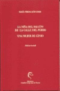 LA NIÑA DEL BALCÓN DE LA CALLE DEL PERRO. UNA MUJER DE GENIO (TEXTOS INÉDITOS)