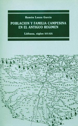POBLACIÓN Y FAMILIA CAMPESINA EN EL ANTIGUO RÉGIMEN: LIÉBANA, XVI-XIX