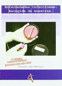 ENFERMEDADES INFECCIOSAS: RECOGIDA DE MUESTRAS. A