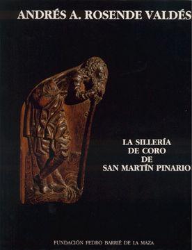 LA SILLERÍA DE CORO DE SAN MARTÍN PINARIO