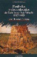 PARÁBOLAS Y CIRCUNLOQUIOS DE RABÍ ISAAC BEN YEHUDA 1325/1402