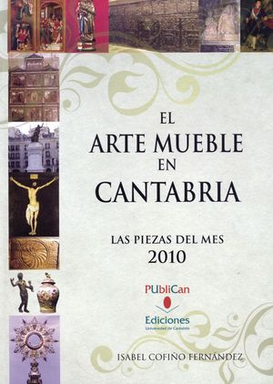 EL ARTE MUEBLE EN CANTABRIA. 2010