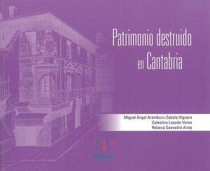 PATRIMONIO DESTRUIDO EN CANTABRIA