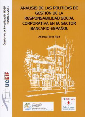 ANÁLISIS DE LAS POLÍTICAS DE GESTIÓN DE LA RESPONSABILIDAD SOCIAL CORPORATIVA EN EL SECTOR BANCARIO ESPAÑOL