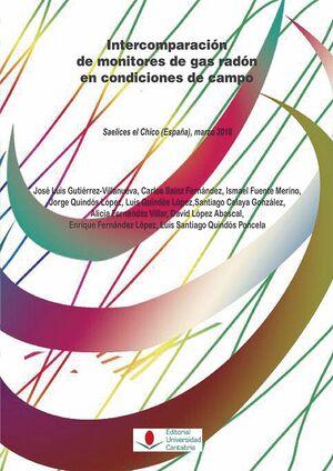 INTERCOMPARACIÓN DE MONITORES DE GAS RADÓN EN CONDICIONES DE CAMPO