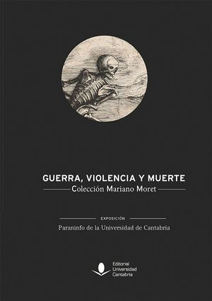 GUERRA, VIOLENCIA Y MUERTE