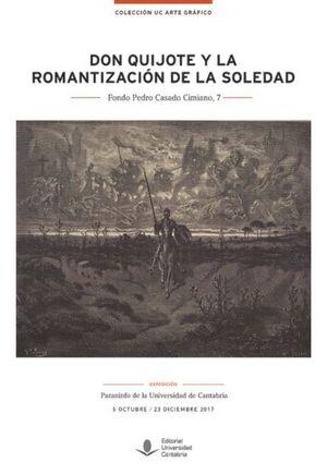 DON QUIJOTE Y LA ROMANTIZACIÓN DE LA SOLEDAD