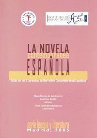 LA NOVELA CONTEMPORÁNEA ESPAÑOLA