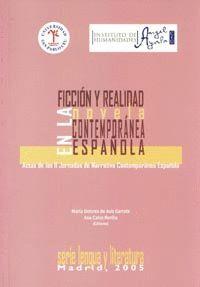 FICCIÓN Y REALIDAD EN LA NOVELA CONTEMPORÁNEA ESPAÑOLA