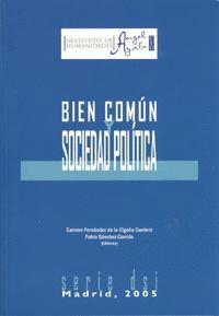 BIEN COMÚN Y SOCIEDAD POLÍTICA