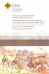 TOREROS GADITANOS EN LA INTRODUCCIÓN DE LA LIDIA A PIE EN ÁMERICA (1835-1851)