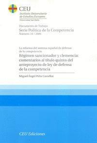 RÉGIMEN SANCIONADOR Y CLEMENCIA: COMENTARIOS AL TÍTULO QUINTO DEL ANTEPROYECTO DE LEY DE DEFENSA DE