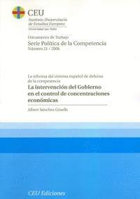 LA INTERVENCIÓN DEL GOBIERNO EN EL CONTROL DE CONCENTRACIONES ECONÓMICAS