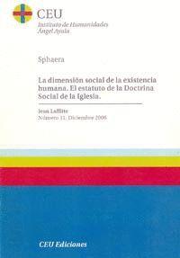 LA DIMENSIÓN SOCIAL DE LA EXISTENCIA HUMANA. EL ESTATUTO DE LA DOCTRINA SOCIAL DE LA IGLESIA
