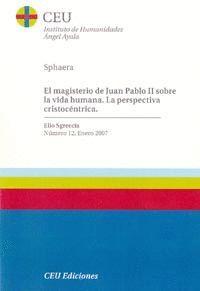 EL MAGISTERIO DE JUAN PABLO II SOBRE LA VIDA HUMANA. LA PERSPECTIVA CRITOCÉNTRICA