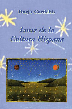 LUCES DE LA CULTURA HISPANA