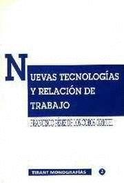 NUEVAS TECNOLOGAS Y RELACIÓN DE TRABAJO