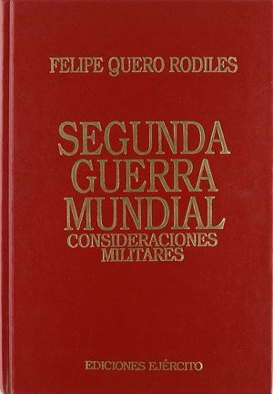 SEGUNDA GUERRA MUNDIAL CONSIDERACIONES MILITARES