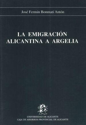 LA EMIGRACIÓN ALICANTINA A ARGELIA