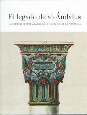 EL LEGADO DE AL-ÁNDALUS