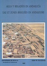 EAU ET ZONES IRRIGUÉES EN ANDALOUSIE, 1/550.000