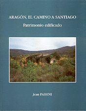 ARAGÓN, EL CAMINO A SANTIAGO