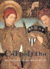CATHALONIA. ARTE GÓTICO EN LOS SIGLOS XIV-XV