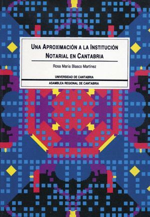 UNA APROXIMACIÓN A LA INSTITUCIÓN NOTARIAL EN CANTABRIA