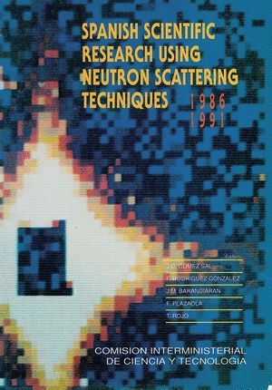SPANISH SCIENTIFIC RESEARCH USING NEUTORN SCATTERING TECNIQUES