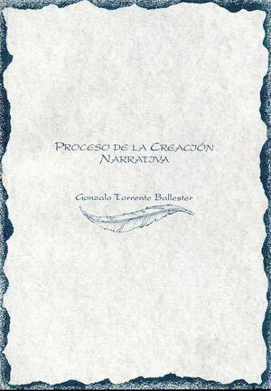 PROCESO DE LA CREACIÓN NARRATIVA