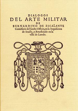 DIÁLOGOS DEL ARTE MILITAR (SEVILLA, 1583) FACSÍMIL