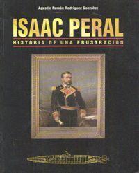 ISAAC PERAL. HISTORIA DE UNA FRUSTRACION